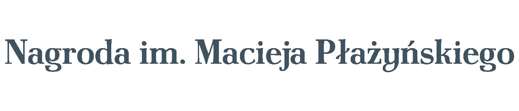 Nagroda im. Macieja Płażyńskiego